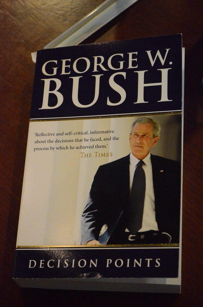 Decision Points Bush